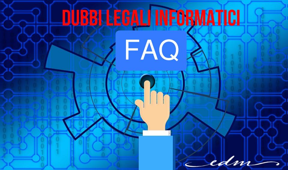 DUBBI LEGALI INFORMATICI